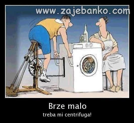 Brak kroz humor i prepucavanja - kad ženi treba centrifuga