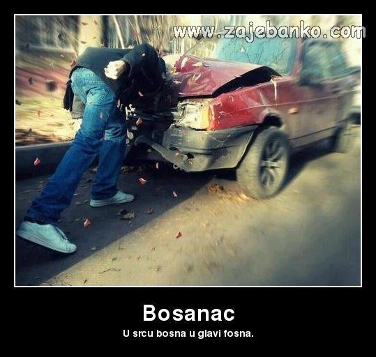 Smiješne slike Bosanci - U srcu Bosna u glavi fosna