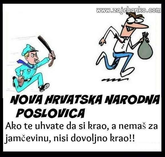 Smiješni statusi slike - Nova hrvatska narodna poslovica